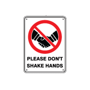 Please Do Not Shake Hands sign